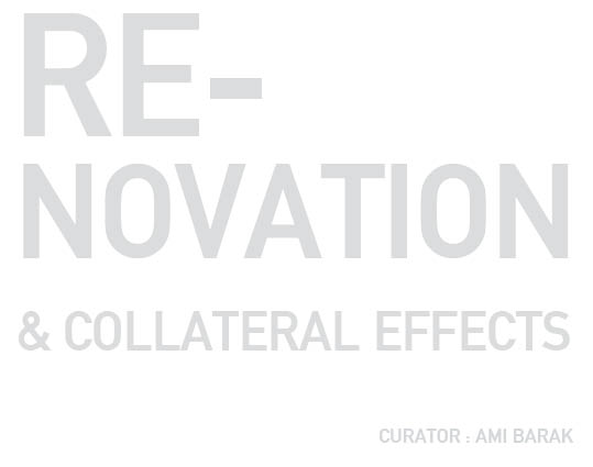 Renovation & collateral effects